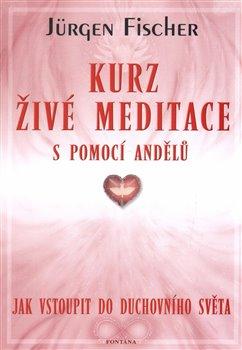 Kurz živé meditace s pomocí andělů
