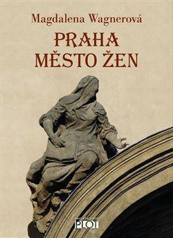 Obálka titulu Praha město žen
