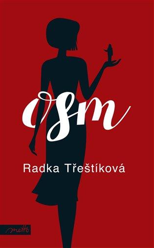 Osm - Radka Třeštíková | Booksquad.ink