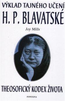 Obálka titulu Výklad tajného učení H. P. Blavatské