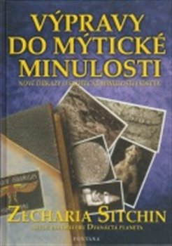 Obálka titulu Výpravy do mýtické minulosti
