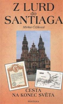 Obálka titulu Z Lurd do Santiaga