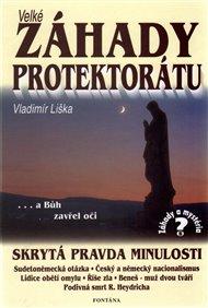 Velké záhady Protektorátu