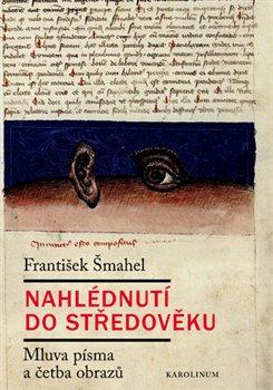 Obálka titulu Nahlédnutí do středověku