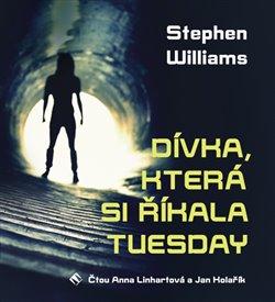Obálka titulu Dívka, která si říkala Tuesday