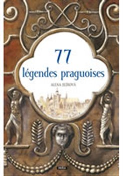 Obálka titulu 77 légendes praguoises / 77 pražských legend