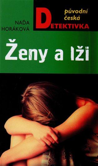 Ženy a lži - Naďa Horáková | Booksquad.ink