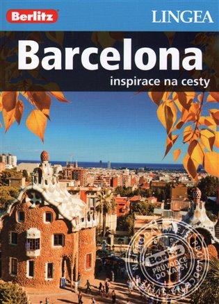 Barcelona - Inspirace na cesty - -   Booksquad.ink