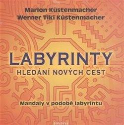 Obálka titulu Labyrinty - Hledání nových cest