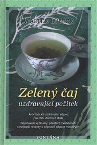 Zelený čaj - Uzdravující požitek