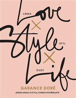 Obálka titulu Love × Style × Life