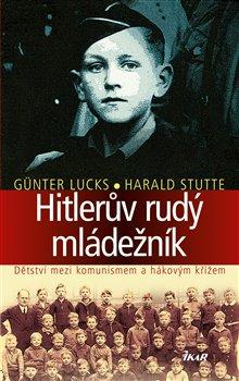 Obálka titulu Hitlerův rudý mládežník