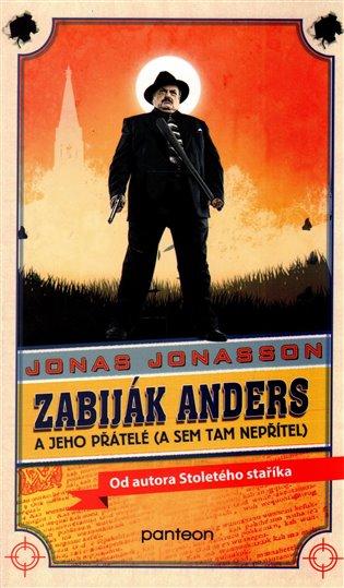 Zabiják Anders a jeho přátelé