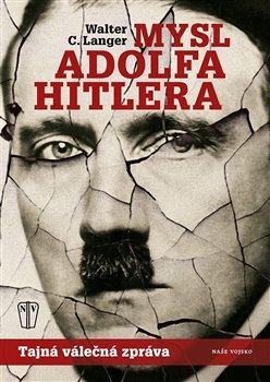 Obálka titulu Mysl Adolfa Hitlera