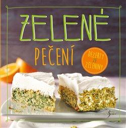 Zelené pečení - Nina Engelsová