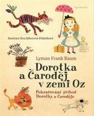 Dorotka a čaroděj v zemi Oz