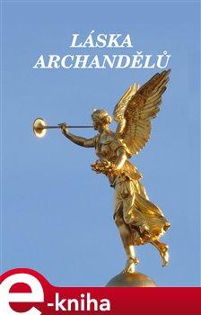 Obálka titulu Láska archandělů