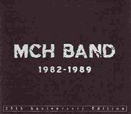 MCH BAND 1982 - 1989