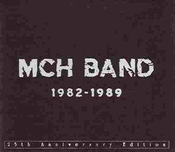 Obálka titulu MCH BAND 1982 - 1989