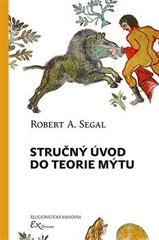 Obálka titulu Stručný úvod do teorie mýtu