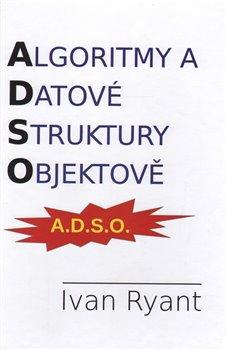 Obálka titulu Algoritmy a datové struktury objektově