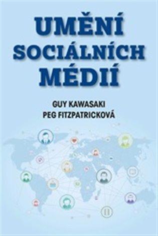 Umění sociálních médií - Peg Fitzpatricková,   Booksquad.ink