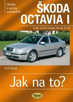 Obálka titulu Škoda Octavia I/Tour - 8/96–10/10 - Jak na to? č. 60