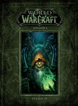 Obálka titulu World of WarCraft: Kronika - svazek 2