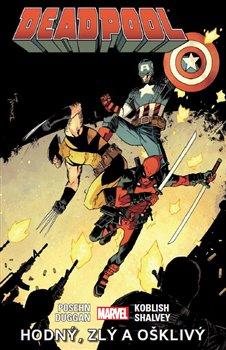 Obálka titulu Deadpool: Hodný, zlý a ošklivý