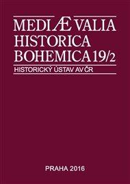 Mediaevalia Historica Bohemica 19/2