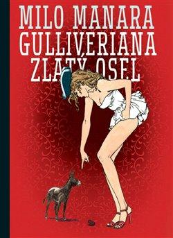 Obálka titulu Gulliveriana. Zlatý osel