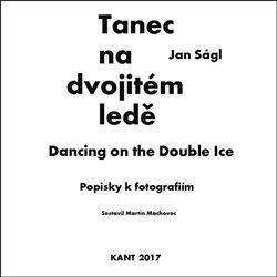 Obálka titulu Tanec na dvojitém ledě - Popisky k fotografiím