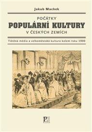 Počátky populární kultury v českých zemích