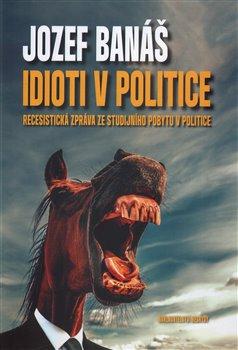 Obálka titulu Idioti v politice