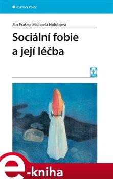 Obálka titulu Sociální fobie a její léčba
