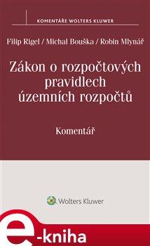 Obálka titulu Zákon o rozpočtových pravidlech územních rozpočtů (č. 250/2000 Sb.)
