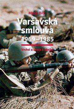 Obálka titulu Varšavská smlouva 1969–1985