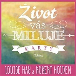 Život vás miluje – karty - Louise L. Hay | Replicamaglie.com
