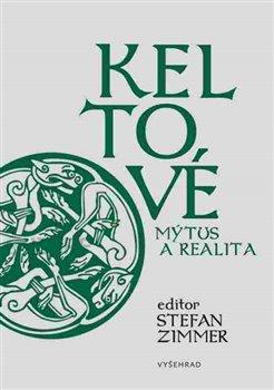 Obálka titulu Keltové – mýtus a realita