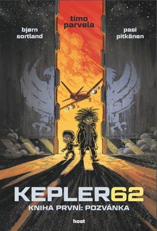 Kepler62: Pozvánka. Kniha první:První díl šestidílné série Kepler62. - Timo Parvela, | Booksquad.ink