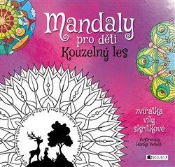 Obálka titulu Mandaly pro děti - Kouzelný les