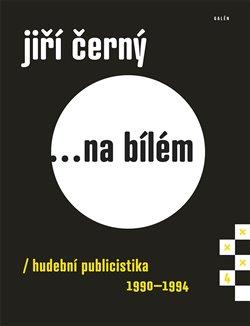Obálka titulu Jiří Černý... na bílém 4