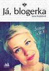 Obálka knihy Já, blogerka