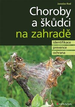 Obálka titulu Choroby a škůdci na zahradě