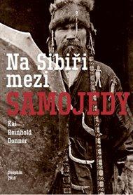 Na Sibiři mezi Samojedy