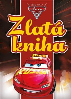 Obálka titulu Auta 3 - Zlatá kniha