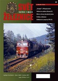 Svět železnice 62/ květen 2017