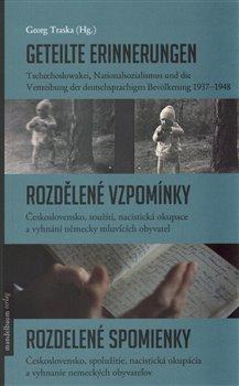 Obálka titulu Geteilte Erinnerungen / Rozdělené vzpomínky / Rozdelené spomienky