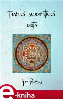 Obálka titulu Thajská buddhistická dieta