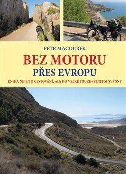 Obálka titulu Bez motoru přes Evropu